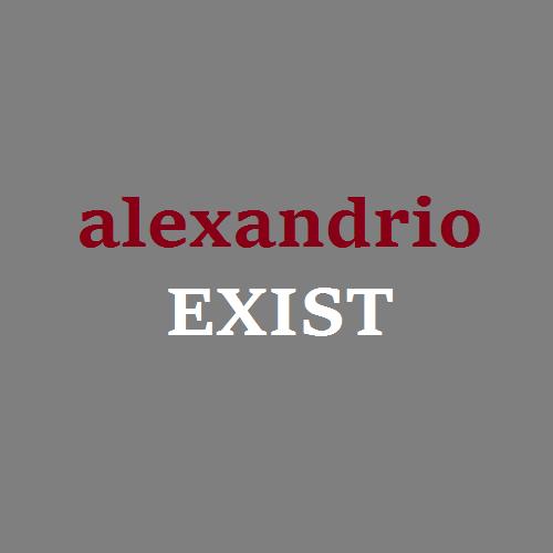 alexandrioEXIST