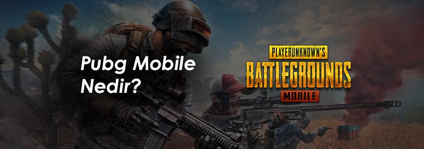 PUBG Mobile nedir?