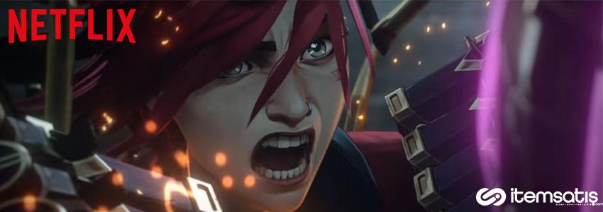 Netflix, League of Legends Dizisi Arcane'in Yeni Fragmanını Paylaştı