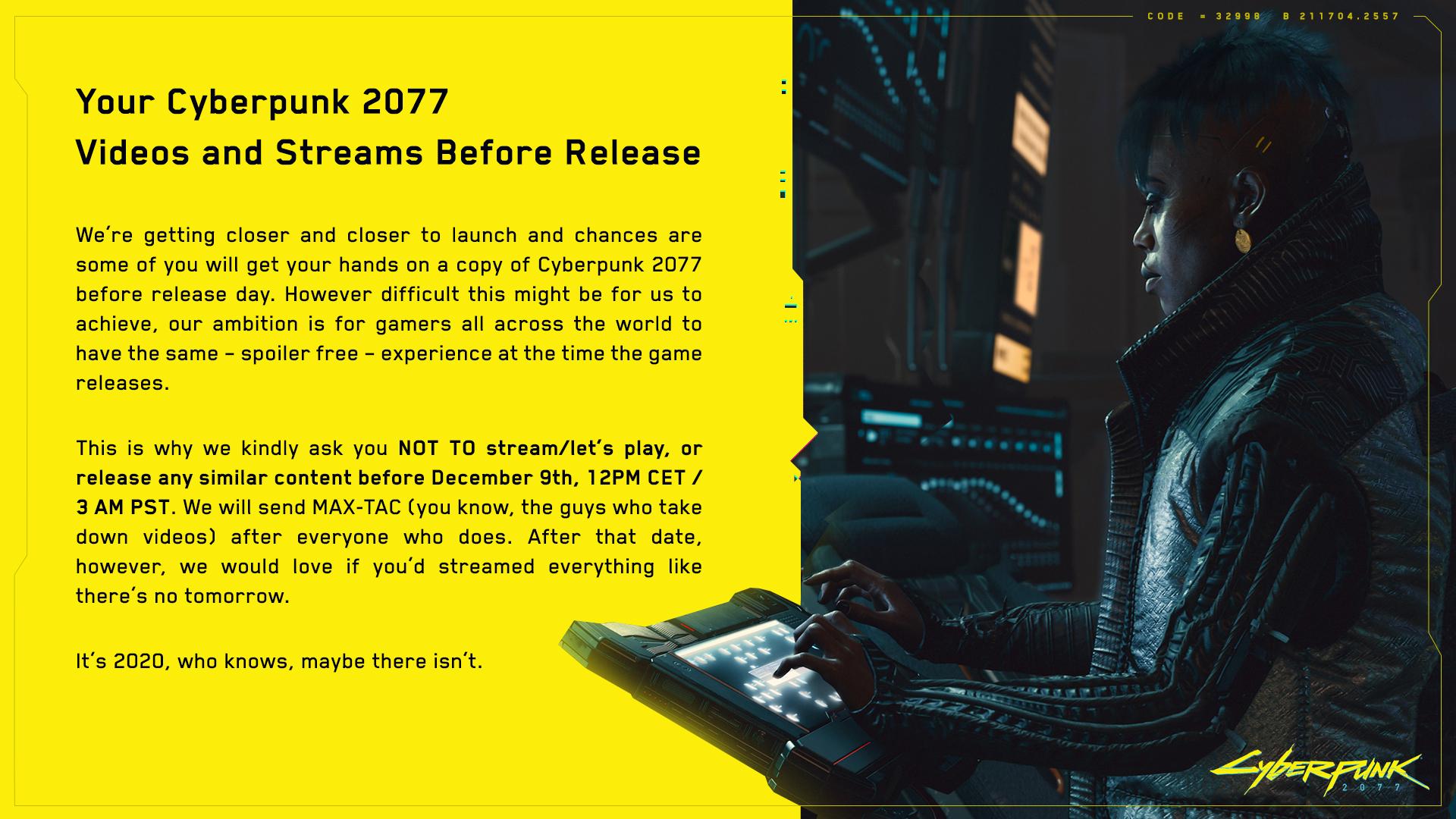 Cyberpunk 2077 Geliştiricileri, Oyunculardan Çıkış Tarihinden Önce Yayın Yapmamalarını İstiyor