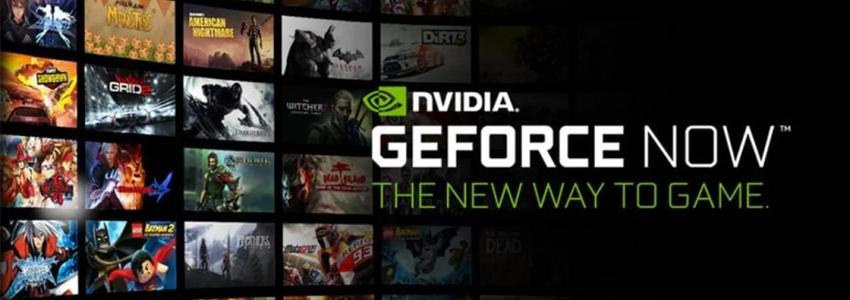 GeForce NOW İçin Yeni ve Avantajlı Bir Kampanyayı Açıkladı