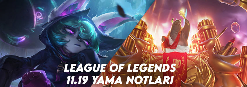 League of Legends 11.19 Yama Notları