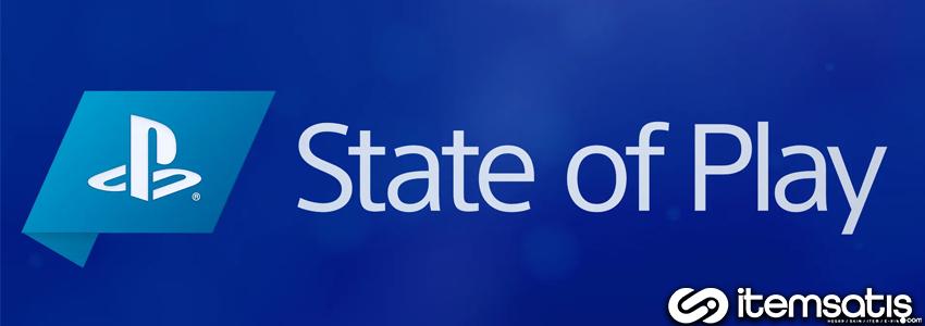 Sony Yeni Oyunlarını State of Play Etkinliğini ile Duyurdu