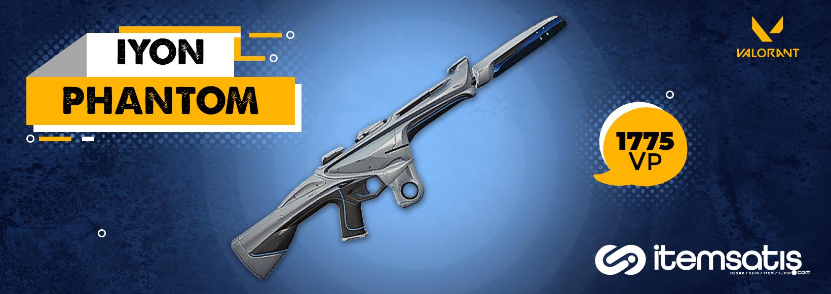 VALORANT Phantom Silahı Tüm Kaplamaları Skinleri