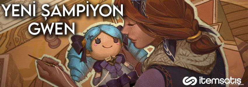 League of Legends Yeni Şampiyon Gwen Oynanış ve Fragmanı Yayınlandı