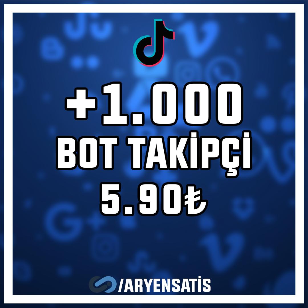 +1.000 Bot TikTok Takipçi