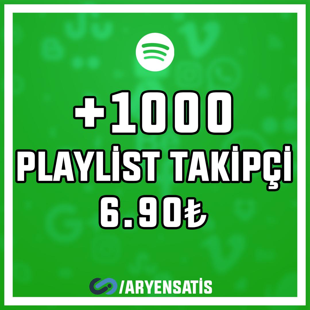 +1.000 Playlist Takipçi