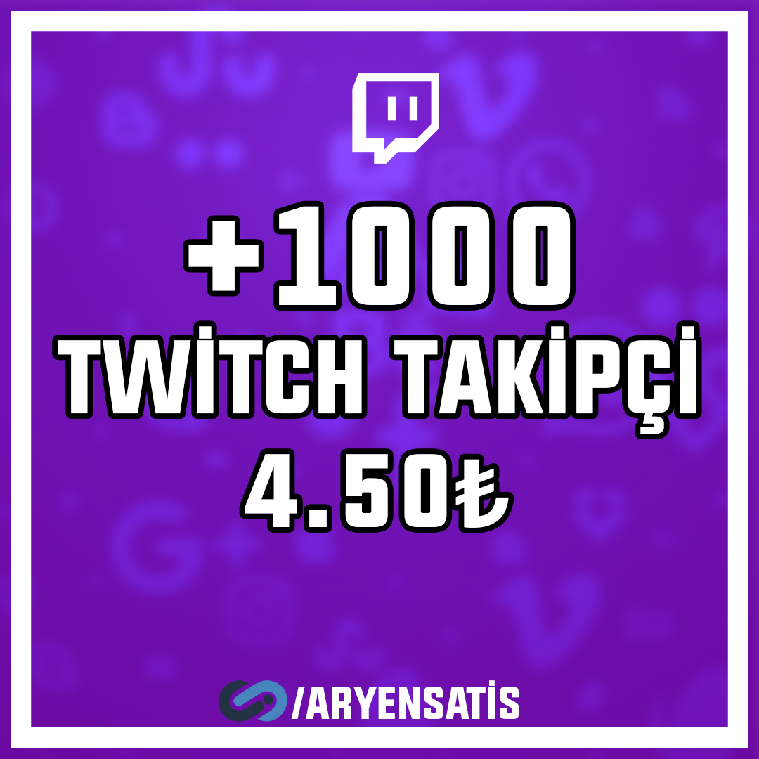 +1.000 Twitch Takipçi