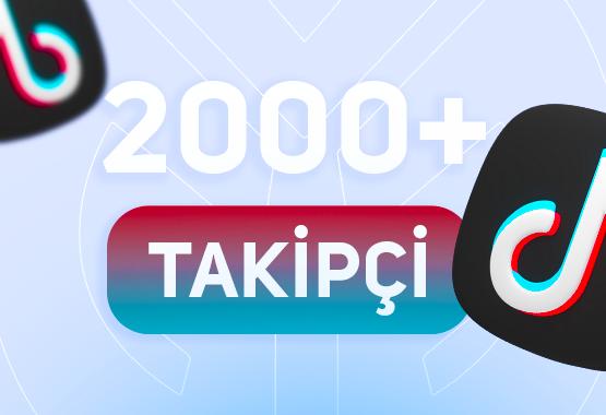 +2.000 TİKTOK TAKİPÇİ // 7/24 ANINDA TESLİMAT