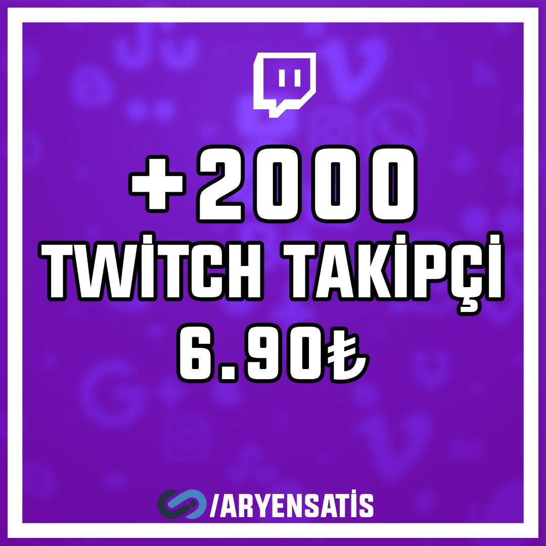 +2.000 Twitch Takipçi