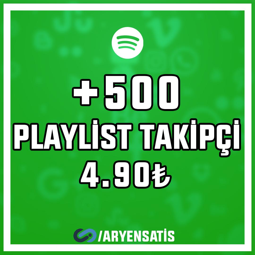 +500 Playlist Takipçi