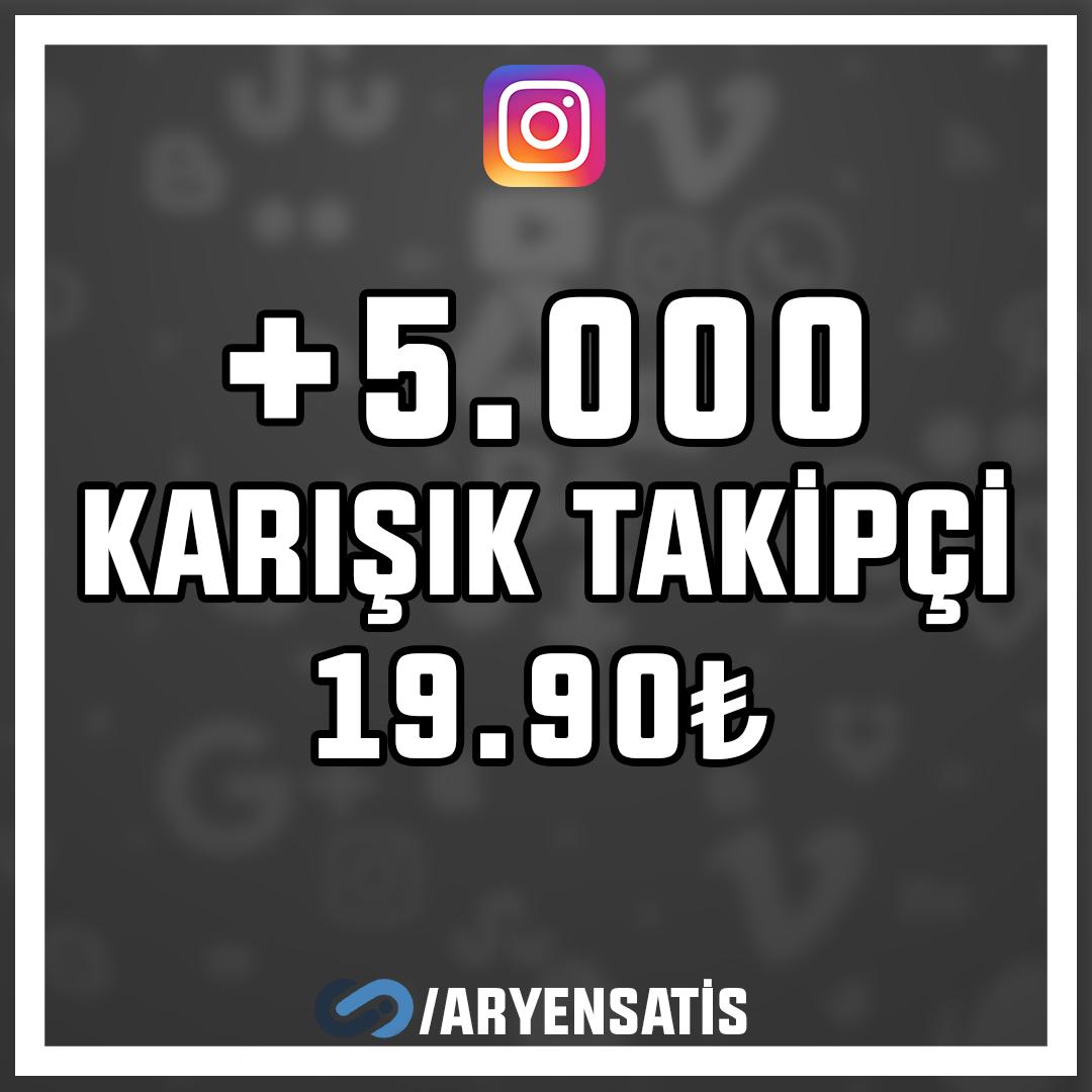 +5.000 KARIŞIK TAKİPÇİ HIZLI TESLİMAT