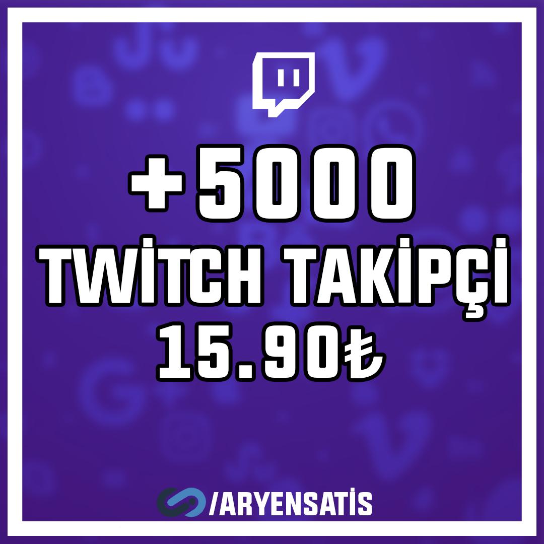 +5.000 Twitch Takipçi