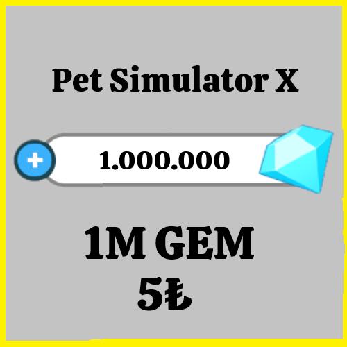 1 Milyon Gem Pet Simulator X