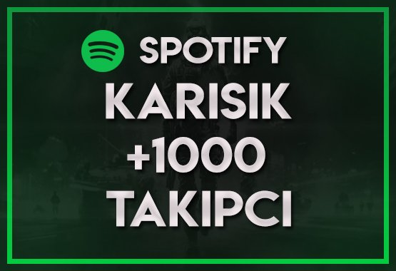 1.000 KARIŞIK SPOTIFY TAKİPÇİ   EN KALITELISI