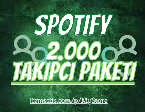 2.000 Spotify [Ömür Boyu Garanti] Takipçi
