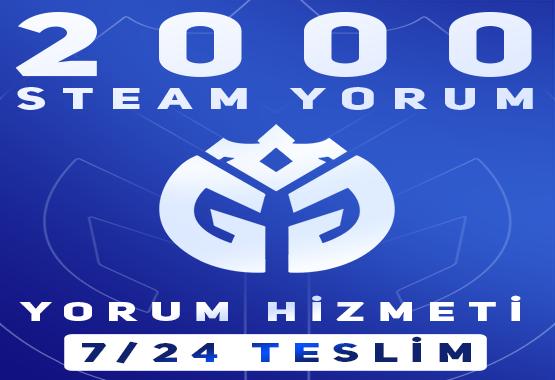 2000 ADET STEAM YORUM HİZMETİ !