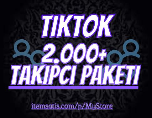 2.000 Tiktok Takipçi Paketi