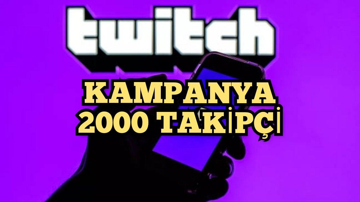 2000 Twitch Takipçi Satın Al