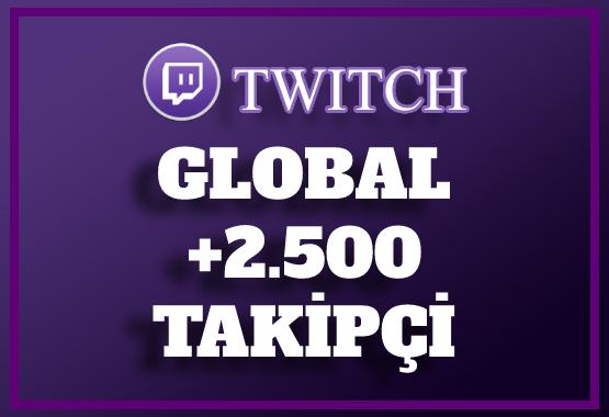 2.500 Twitch Takipçi | 30 Gün Garantili