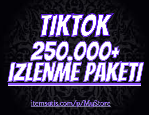 250.000 TikTok izlenme Paketi (Keşfet Etkili)