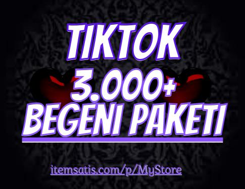 3.000 TikTok Beğeni Paketi