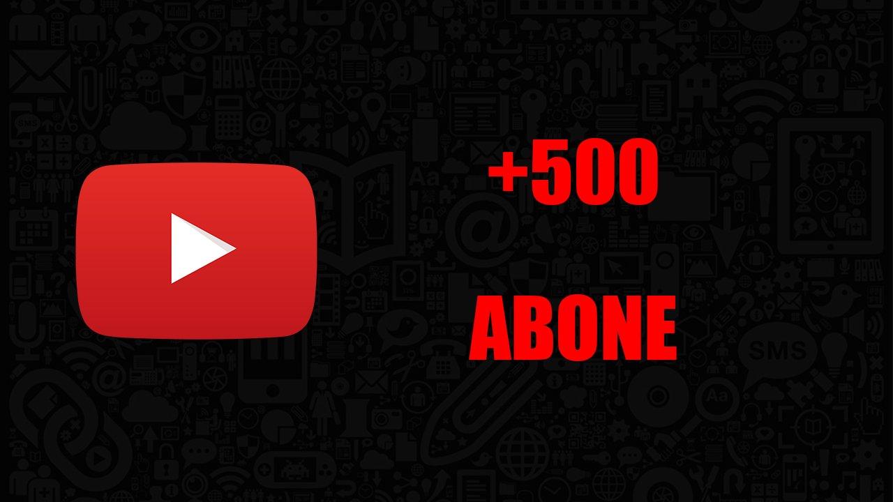 500 ABONE / ANLIK GÖNDERİM / KALİTELİ HİZMET
