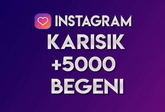 5.000 Karışık Beğeni   ANLIK   KEŞFET ETKİLİ