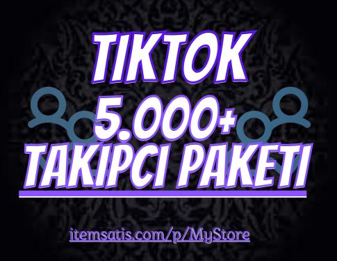 5.000 Tiktok Takipçi Paketi
