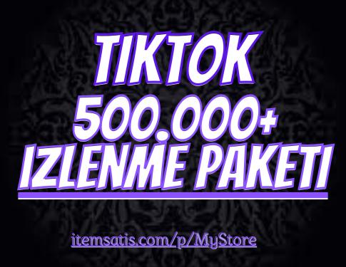 500.000 TikTok izlenme Paketi (Keşfet Etkili)