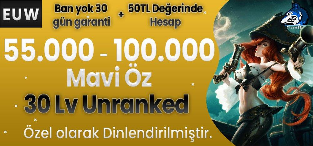 50TL HESAP+BAN YOK EUW 55-100K Mavi Öz 30 Leve!