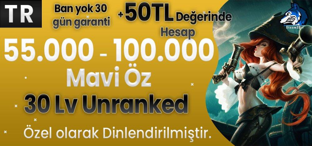 50TL HESAP+BAN YOK TR 55-100K Mavi Öz 30 Leve