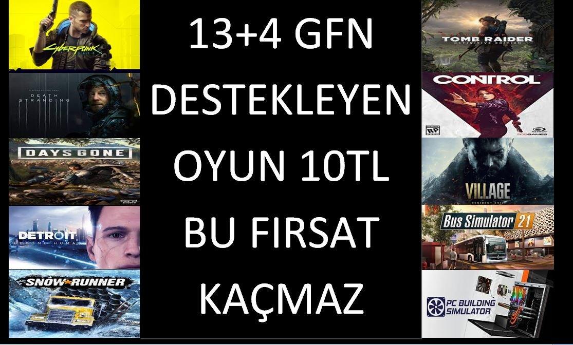 GFN DESTEKLEYEN 17 OYUN 10 TL