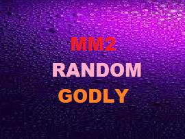 Mm2 Random Godly X2 Bonuslu