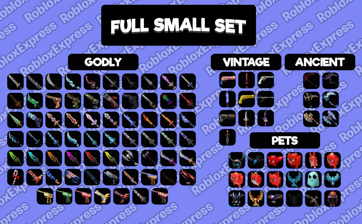 MM2 Small Set + Pet Set (102 Godly, 18 Pet)