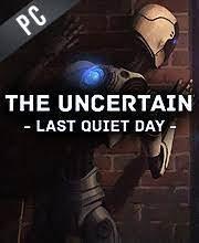 the uncertain last quiet day