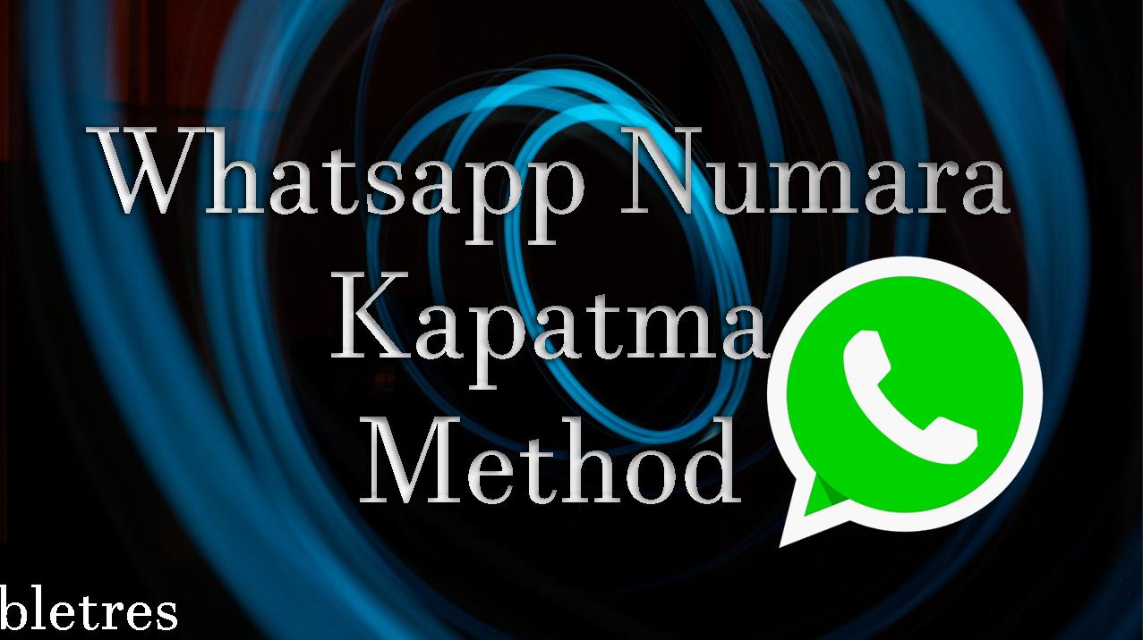 Whatsapp Numara Kapatma
