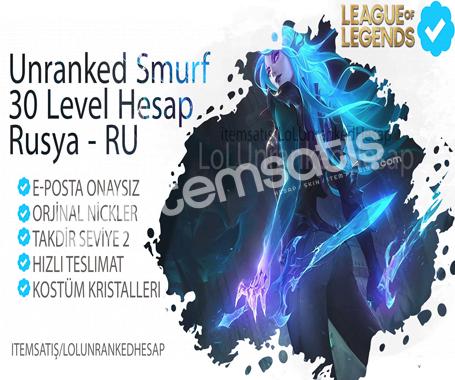 Rusya 30 Level Unranked Smurf Hesap - Ru Server - VIP Hesap