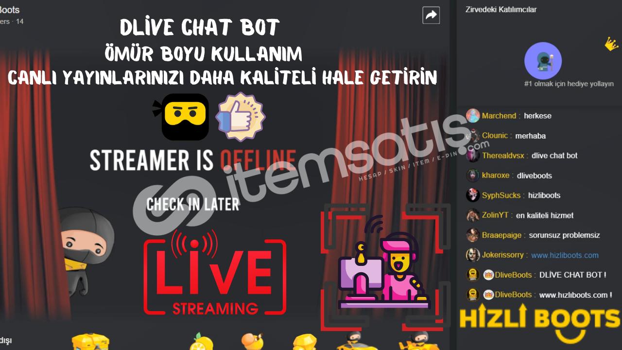 Dlive Chat Bot ( ÖMÜR BOYU ) +100 ÜYELİK HEDİYE