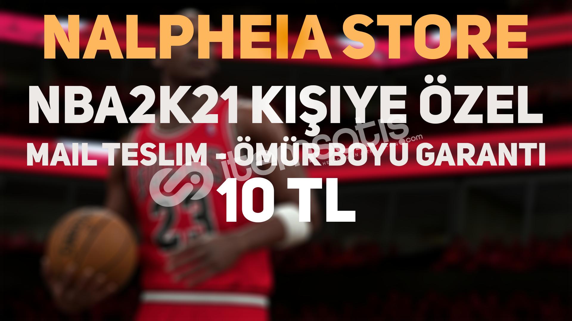 NBA 2K21 KİŞİYE ÖZEL MAİL TESLİM