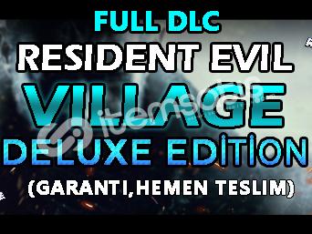 RE Village Deluxe + Full DLC + Extra + Premium Destek