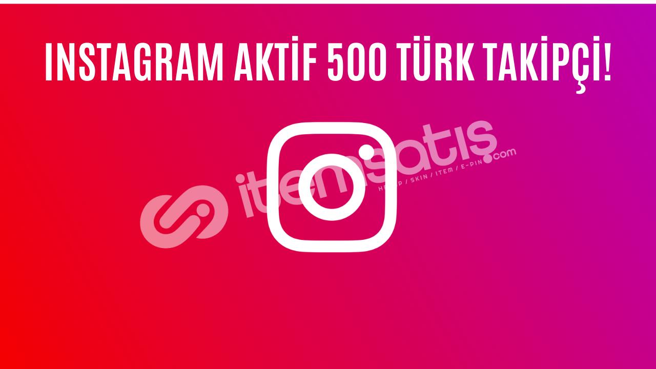 INSTAGRAM 500 AKTİF TÜRK TAKİPÇİ!! DÜŞÜŞ AZ!