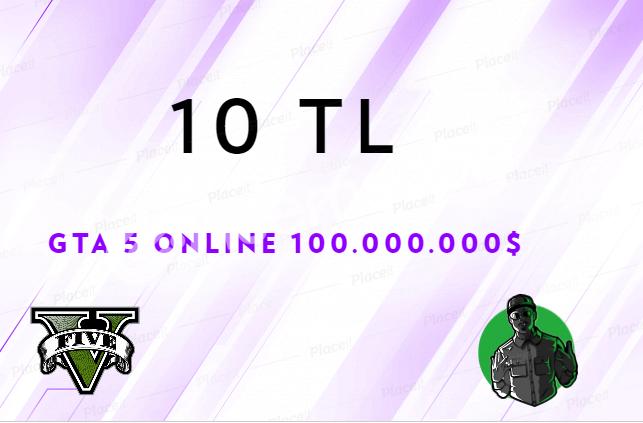 GTA 5 ONLINE - 100.000.000$ PARA - 10 TL - BAN RİSKİ YOK