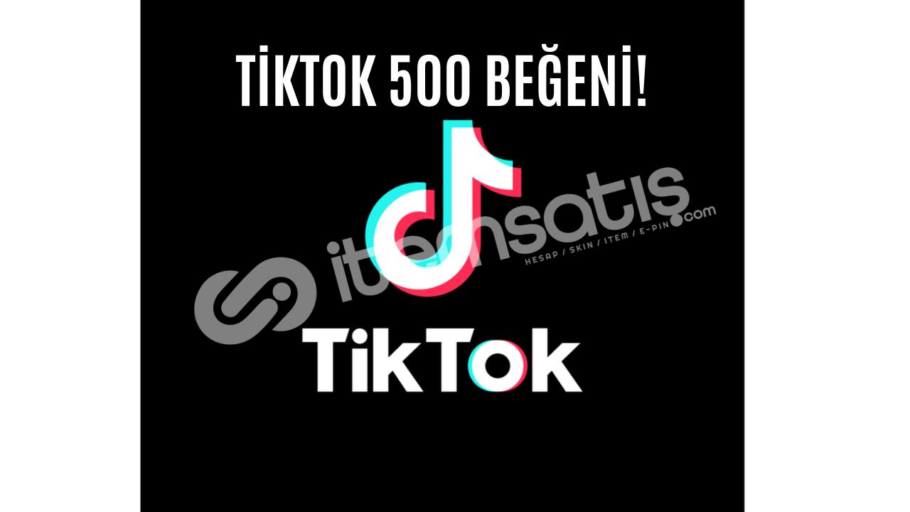 TİKTOK TÜRK 500 BEĞENİ!! İNDİRİMDE!!!