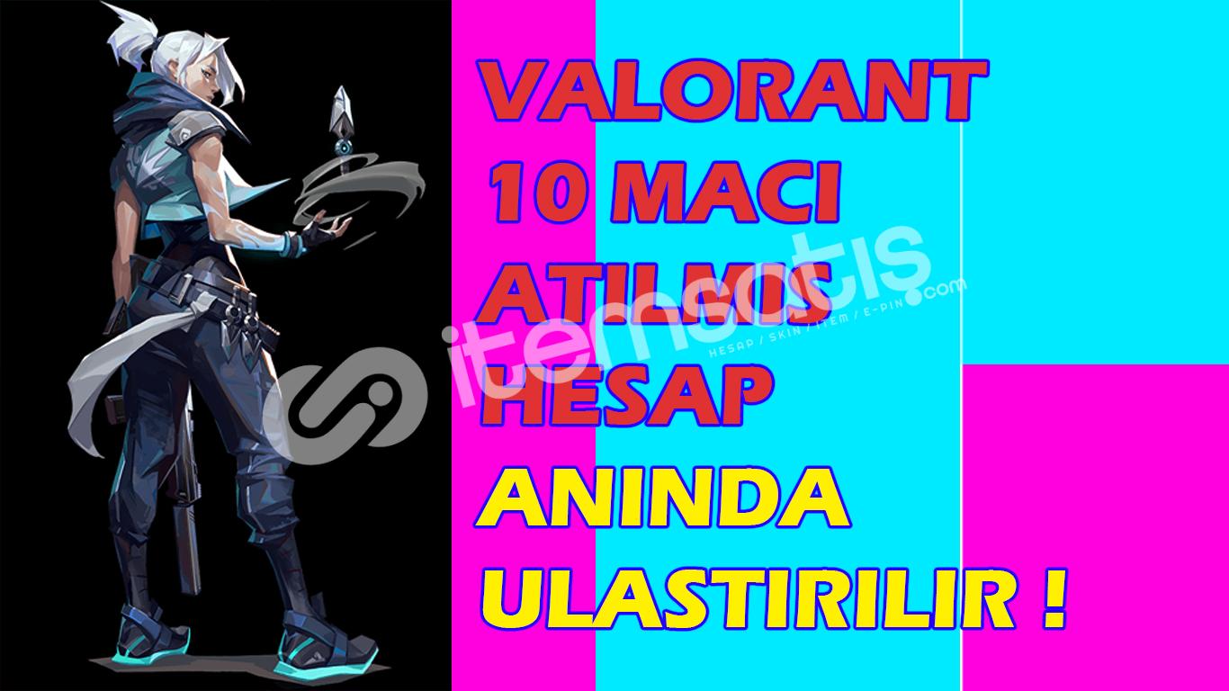 VALO 10 MAC ATILMIS HESAP