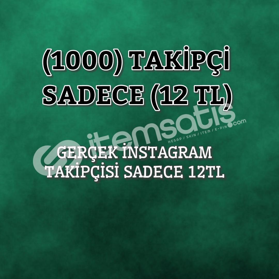 1000 İNSTAGRAM TAKİPÇİSİ SADECE 12TL