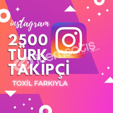 2500 [%100 Türk] Takipçi Paketi