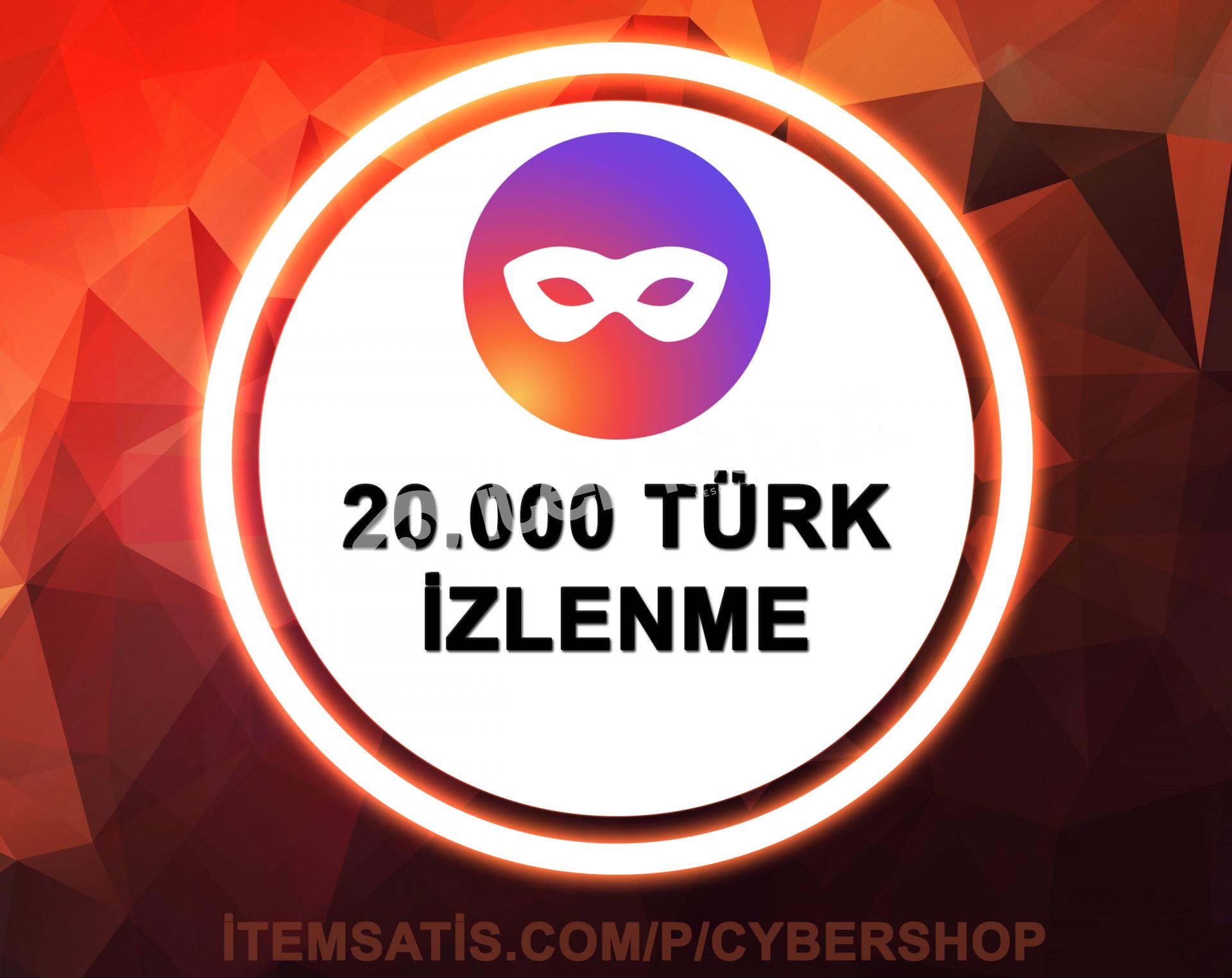 20000 [TÜRK] İzlenme (Anında Teslim)