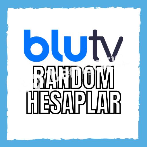 BLUTV RANDOM HESAPLARI
