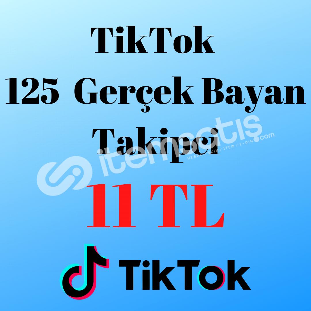 TİKTOK 125 GERÇEK BAYAN TAKİPCİ (AÇIKLAMAYI OKUYUNUZ)